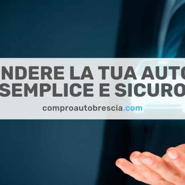 Ritiro auto usate Brescia - Pagamento immediato anche in
